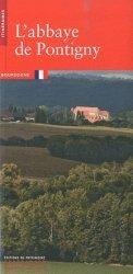 Dernières parutions dans Itinéraires, L'abbaye de Pontigny