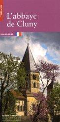 Dernières parutions dans Itinéraires, L'Abbaye de Cluny