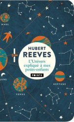 Dernières parutions dans Points Sciences, L'Univers expliqué à mes petits-enfants