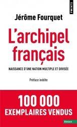 Dernières parutions dans Points Essais, L'Archipel français - Naissance d'une nation multiple et divisée