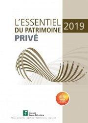 Dernières parutions sur Droit des biens, L'essentiel du patrimoine privé. Edition 2019