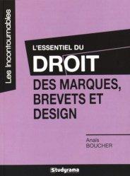 Dernières parutions dans Les Incontournables, L'essentiel du droit des marques, brevets et design