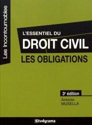 Dernières parutions dans Les Incontournables, L'essentiel du droit civil, les obligations. 3e édition revue et augmentée
