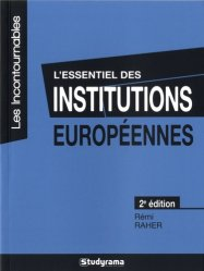 Dernières parutions dans Les Incontournables, L'essentiel des institutions européennes. 2e édition