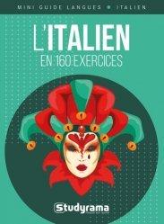 Dernières parutions sur Méthodes de langues (scolaire), L'italien en 160 exercices