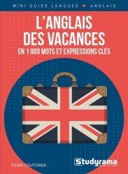 Dernières parutions sur Guides de conversation, L'anglais des vacances en 1000 mots et expressions clés