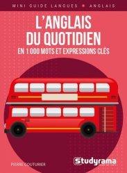 Dernières parutions sur Guides de conversation, L'anglais du quotidien en 1000 mots et expressions clés