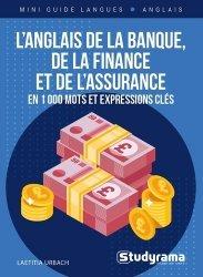 Dernières parutions sur Anglais spécialisé, L'anglais de la banque, de la finance et de l'assurance