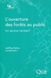 Souvent acheté avec La biodiversité : avec ou sans l'homme ?, le L'ouverture des forêts au public