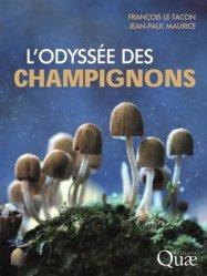 Dernières parutions sur Champignons, L'odyssée des champignons