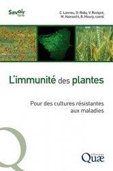 Dernières parutions sur Agriculture biologique - Agroécologie - Permaculture, L'immunité des plantes