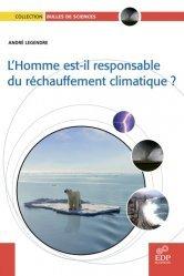 Dernières parutions dans Bulles de sciences, L'homme est-il responsable du réchauffement climatique ?