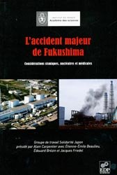 Dernières parutions dans Académie des sciences, L'accident majeur de Fukushima