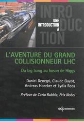 Dernières parutions sur Physique des particules, L'aventure du grand collisionneur LHC