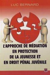 Dernières parutions sur Droit pénal des mineurs, L'approche de médiation en protection de la jeunesse et en droit pénal juvénile https://fr.calameo.com/read/005884018512581343cc0