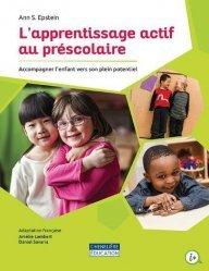 Dernières parutions dans Chenelière éditions, L'apprentissage actif au préscolaire