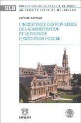 Dernières parutions dans Université libre de Bruxelles, L'inexistence des privilèges de l'administration et le pouvoir d'exécution forcée