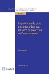 Dernières parutions sur Europe et environnement, L'application du droit des aides d'Etat aux mesures de protection de l'environnement