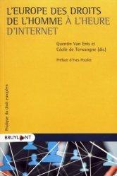 Dernières parutions sur Europe et droits de l'homme, L'Europe des droits de l'homme à l'heure d'Internet