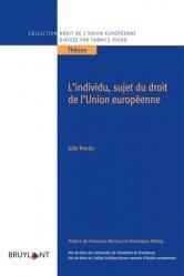 Dernières parutions sur Droit communautaire, L'individu, sujet du droit de l'Union européenne