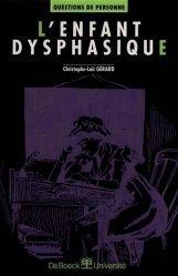 Souvent acheté avec Troubles dysphasiques, le L'enfant dysphasique