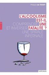 Dernières parutions dans Santé en soi, L'alcoolisme est-il une fatalité ?