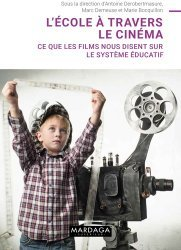 Dernières parutions sur Questions d'éducation, L'école à travers le cinéma
