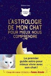 Dernières parutions sur Chat, L'astrologie de mon chat pour mieux nous comprendre