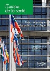 Dernières parutions sur Economie de la santé, L'Europe de la sante