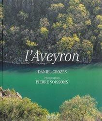 Souvent acheté avec Fleurs et paysages des Causses, le L'Aveyron