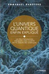 Dernières parutions sur Gestion des émotions, L'univers quantique enfin expliqué