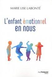 Dernières parutions sur Connaissance et affirmation de soi, L'enfant émotionnel en nous