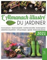 Dernières parutions sur Herbiers - Agendas - Calendriers - Almanachs, L'Almanach illustré du jardinier 2021