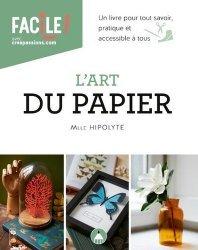 Dernières parutions sur Imprimerie,reliure et typographie, L'art du papier