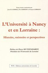 Dernières parutions dans Histoire du Droit, L'Université à Nancy et en Lorraine : histoire, mémoire et perspectives
