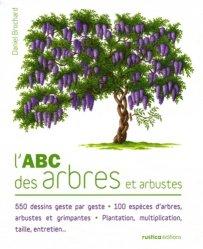 Souvent acheté avec Encyclopédie des arbres, le L'ABC des arbres et arbustes