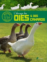 Dernières parutions dans Élevage facile, L'élevage des oies et des canards https://fr.calameo.com/read/004967773b9b649212fd0