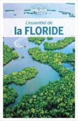 Dernières parutions sur Guides USA Floride, L'essentiel de la Floride. 2e édition. Avec 1 Plan détachable
