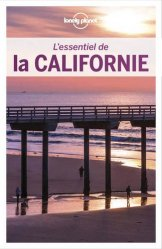 Dernières parutions sur Guides USA Ouest, L'essentiel de la Californie. 3e édition revue et augmentée