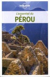 Dernières parutions dans L'essentiel, L'essentiel du Pérou. 2e édition