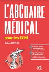 Dernières parutions sur ECN iECN DFASM DCEM, L'ABCdaire médical pour les ECNi