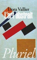 Dernières parutions dans Pluriel, L'art abstrait