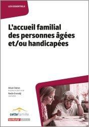 Dernières parutions sur Collectivités locales, L'accueil familial des personnes âgées et/ou handicapées