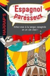 Dernières parutions sur Auto apprentissage (parascolaire), L'espagnol pour les paresseux