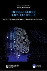 Dernières parutions sur Intelligence artificielle, L'intelligence artificielle. Réflexion pour une éthique responsable
