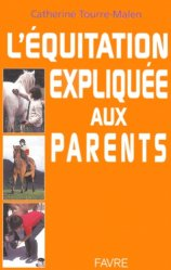 Dernières parutions dans Caracole, L'équitation expliquée aux parents