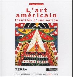 Dernières parutions dans D'art en questions, L'art américain. Identités d'une nation