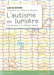 Dernières parutions sur Autisme, L'autisme en lumière