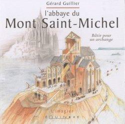 Dernières parutions dans L'Imagier, L' abbaye du Mont Saint-Michel