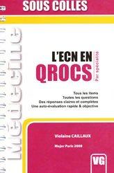 Dernières parutions dans Sous colles, L'ECN en QROCS par spécialité